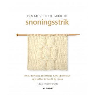 Den meget lette guide til snoningsstrik - Bog af Lynne Watterson