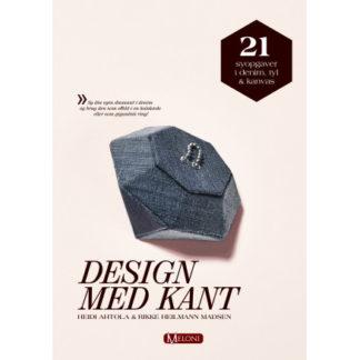Design med kant - Bog af Heidi Ahtola & Rikke Heilmann Madsen