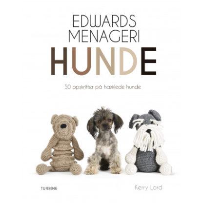 Edwards menageri: Hunde - Bog af Kerry Lord