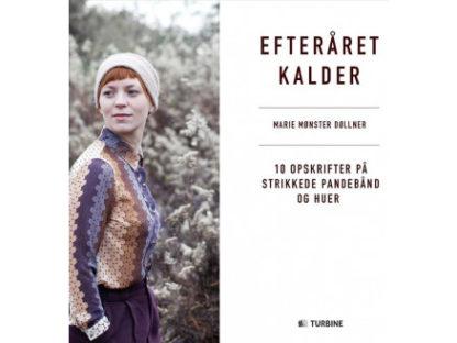 Efteråret kalder - Bog af Marie Mønster Døllner
