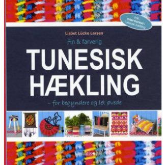 Fin & farverig tunesisk hækling - Bog af Lisbet Lücke Larsen