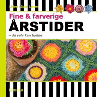 Fine og farverige årstider - du selv kan hækle - Bog af Lisbet Lücke L