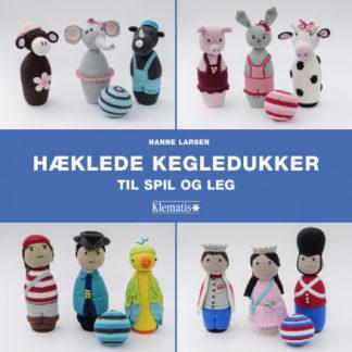 Hæklede kegledukker til spil og leg - Bog af Hanne Larsen