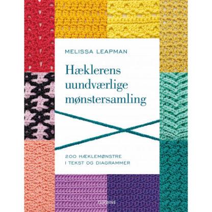Hæklerens uundværlige mønstersamling - Bog af Melissa Leapman