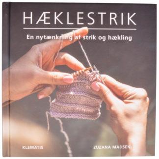 Hæklestrik - En nytænkning af strik og hækling - Bog af Zuzana Madsen