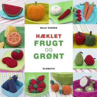 Hæklet frugt og grønt - Bog af Maja Hansen