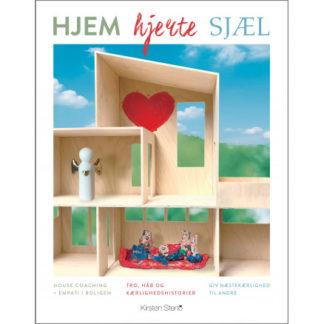 Hjem - Hjerte - Sjæl - Bog af Kirsten Steno