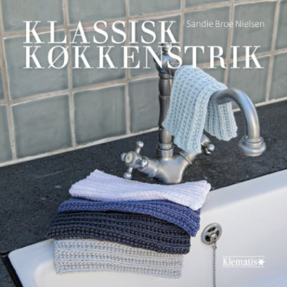 Klassisk køkkenstrik - Bog af Sandie Broe Nielsen