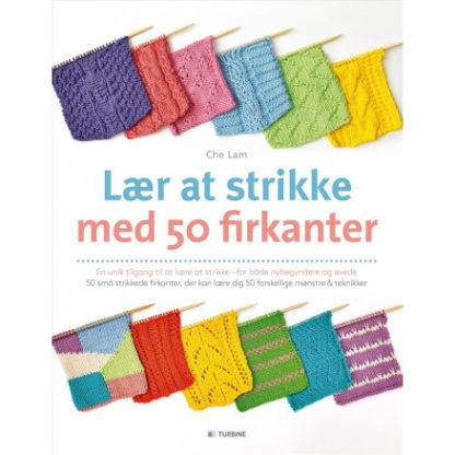 Lær at strikke med 50 firkanter - Bog af Che Lam