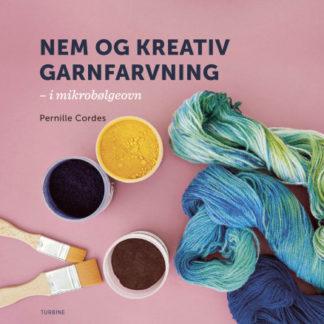 Nem og kreativ garnfarvning - Bog af Pernille Cordes