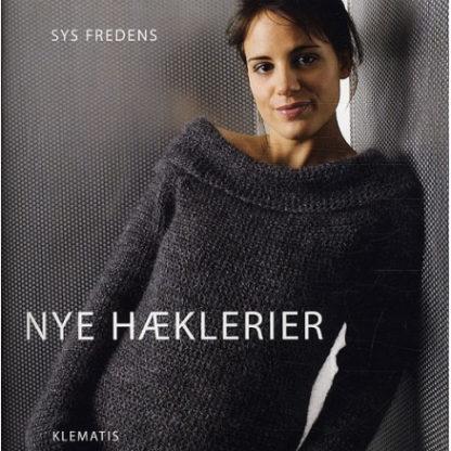 Nye hæklerier - Bog af Sys Fredens