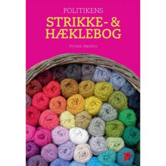 Politikens Strikke- og Hæklebog - Bog af Vivian Høxbro