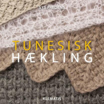 Tunesisk Hækling - Bog af Sys Fredens