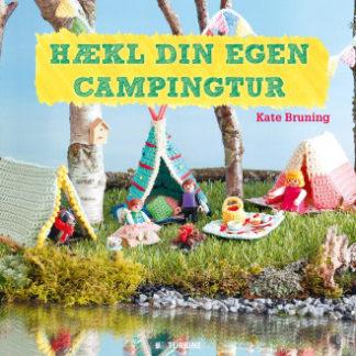 Hækl din egen campingtur - Bog af Kate Bruning