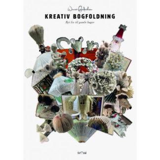 Kreativ bogfoldning - Bog af Winnie Frederiksen