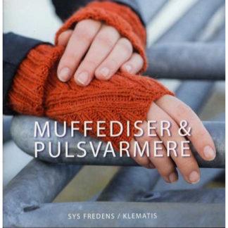 Muffediser og pulsvarmere - Bog af Sys Fredens