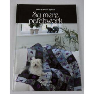 Sy Mere Patchwork - Bog af Lene og Bente Speich