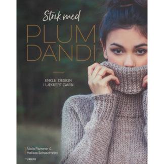 Strik med Plum Dandi - Bog af Alicia Plummer & Melissa Schaschwary